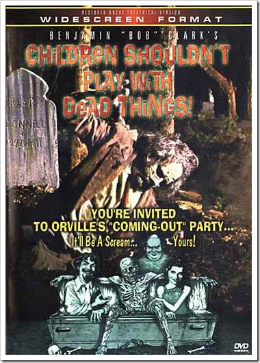 1972 - Children Shouldn´t Play With Dead Things (DVD)