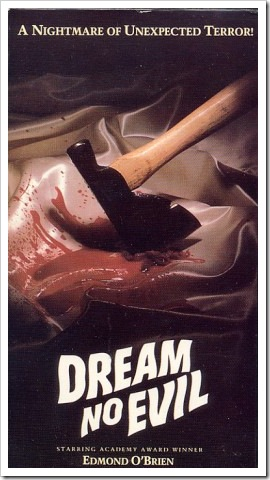 1973 - Dream No Evil (VHS)
