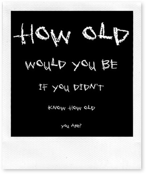M110~How-Old-Would-You-Be-Unknown-Posters
